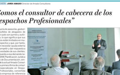"""Entrevista a Jordi Amado: """"Somos el consultor de cabecera de los Despachos Profesionales"""""""